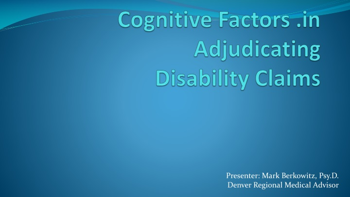 cognitive factors in adjudicating disability claims n.