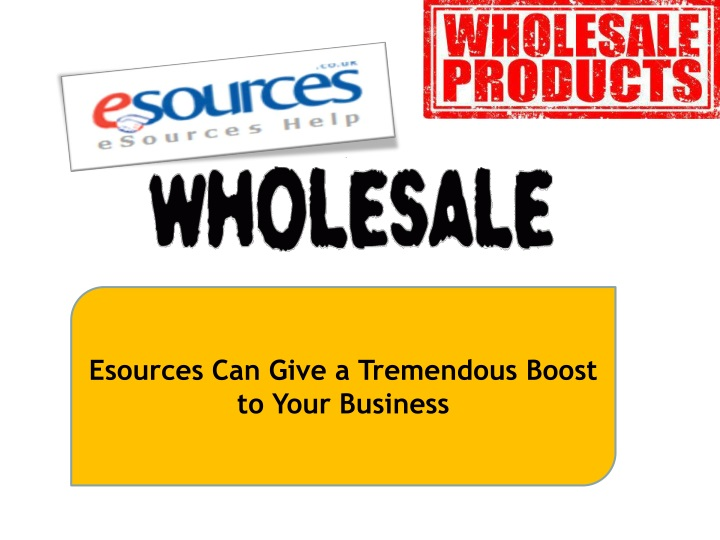 esources can give a tremendous boost to your n.
