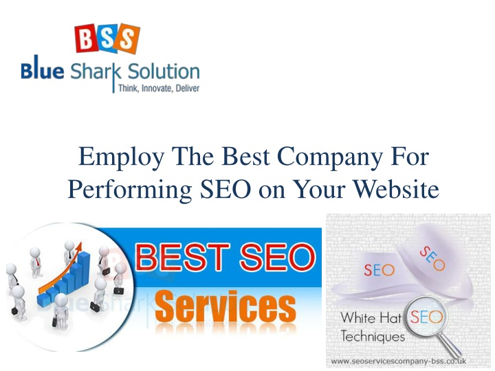 employ the best company for performing n.