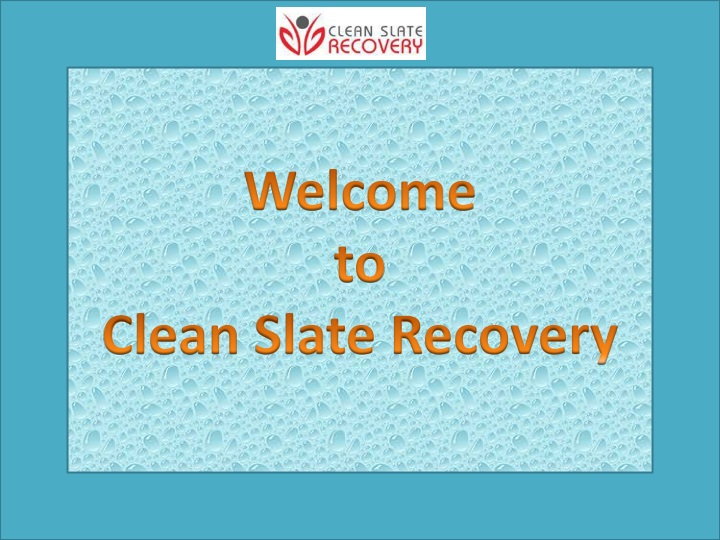 welcome to clean slate recovery n.