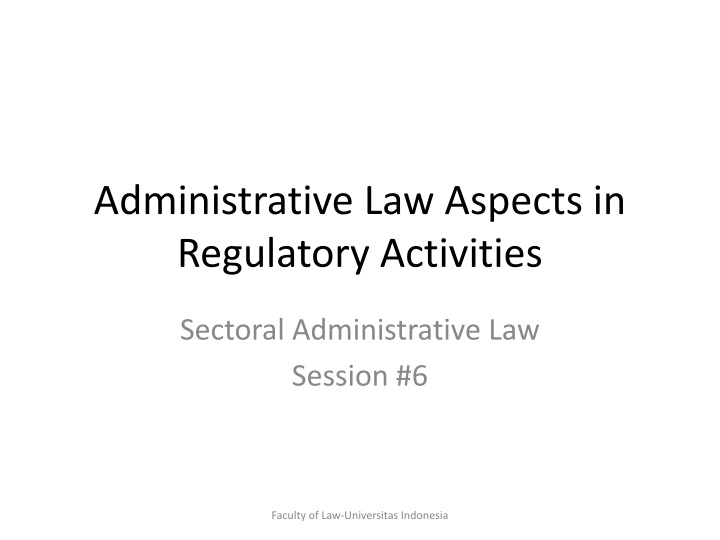 administrative law aspects in regulatory activities n.