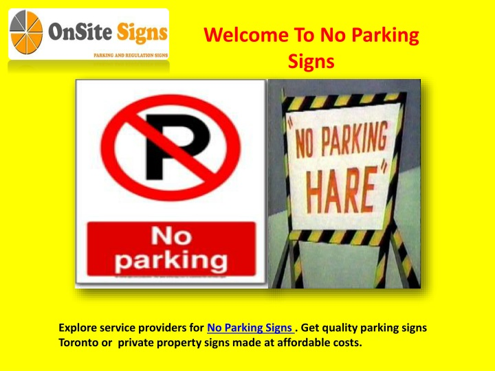welcome to no parking signs n.