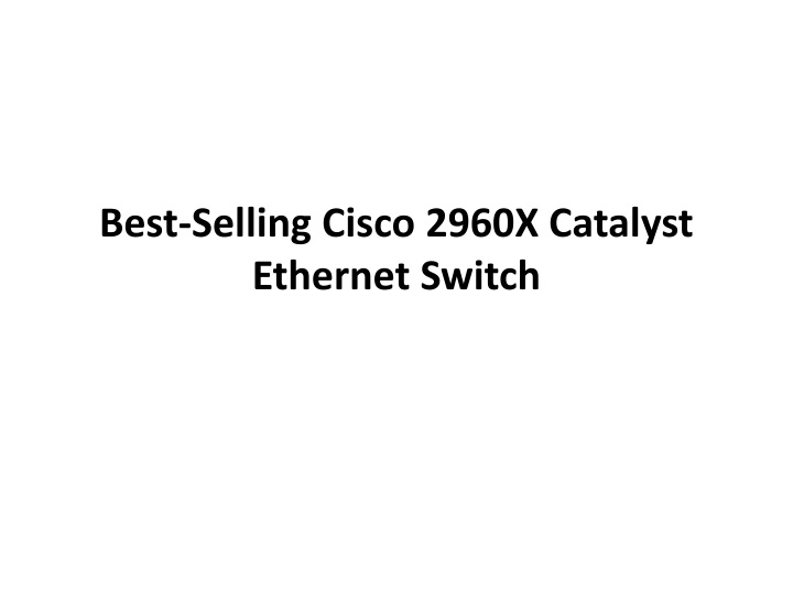 best selling cisco 2960x catalyst ethernet switch n.