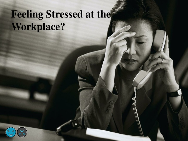 feeling stressed at the workplace n.