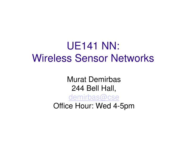 murat demirbas 244 bell hall demirbas@cse office hour wed 4 5pm n.