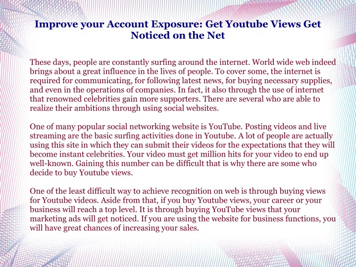 improve your account exposure get youtube views get noticed on the net n.