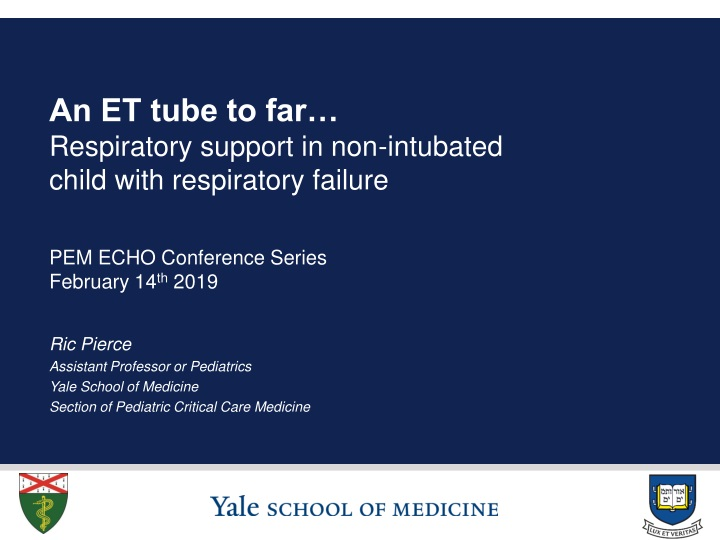 an et tube to far respiratory support in non intubated child with respiratory failure n.