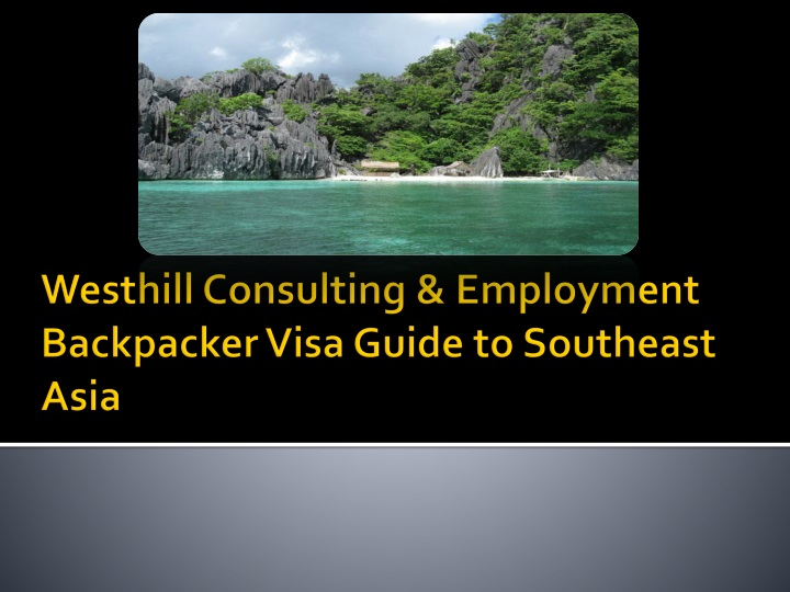westhill consulting employment backpacker visa guide to southeast asia n.