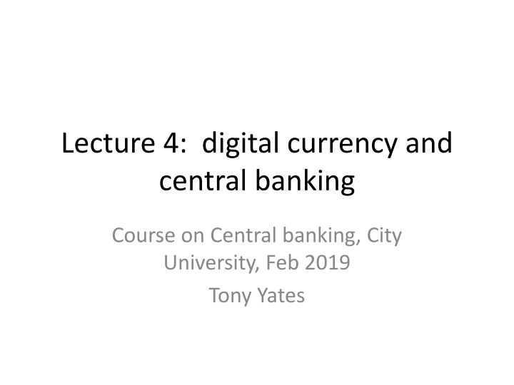 lecture 4 digital currency and central banking n.