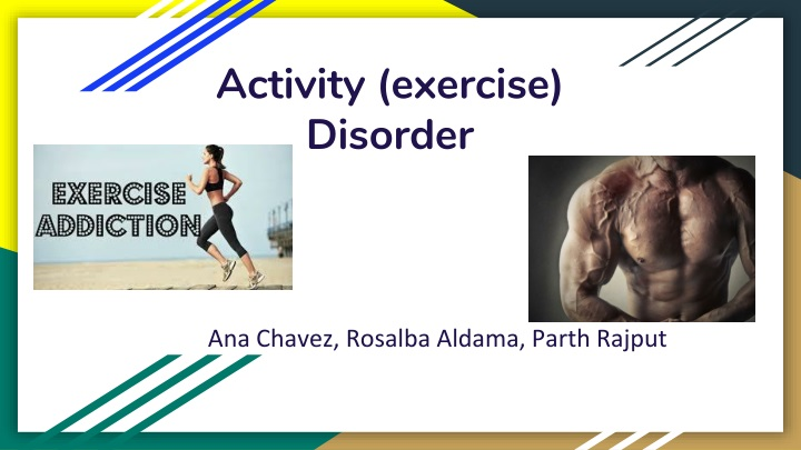activity exercise disorder n.