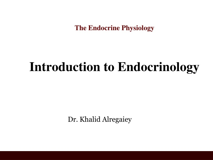 the endocrine physiology introduction to endocrinology n.