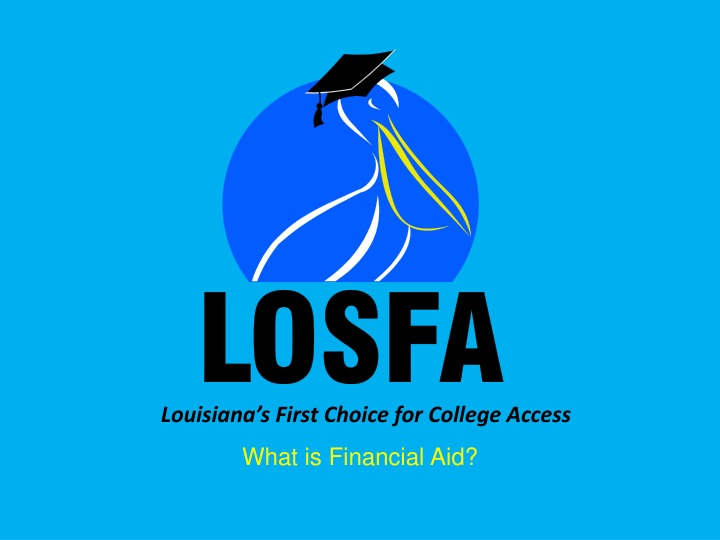 louisiana s first choice for college access n.