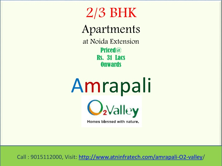 2 3 bhk apartments at noida extension priced@ rs 31 lacs onwards n.