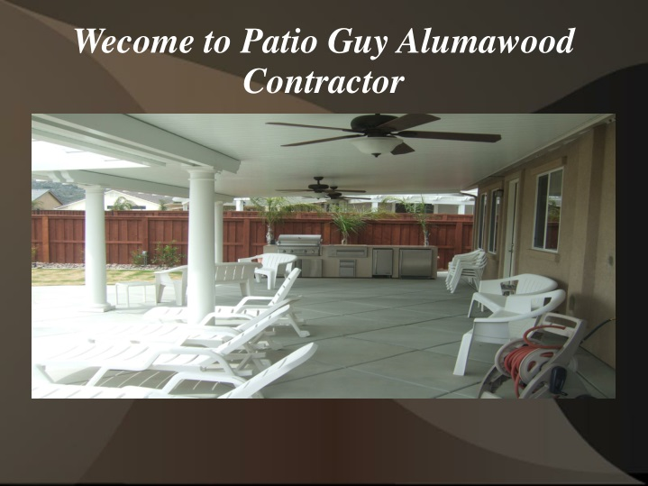 wecome to patio guy alumawood contractor n.