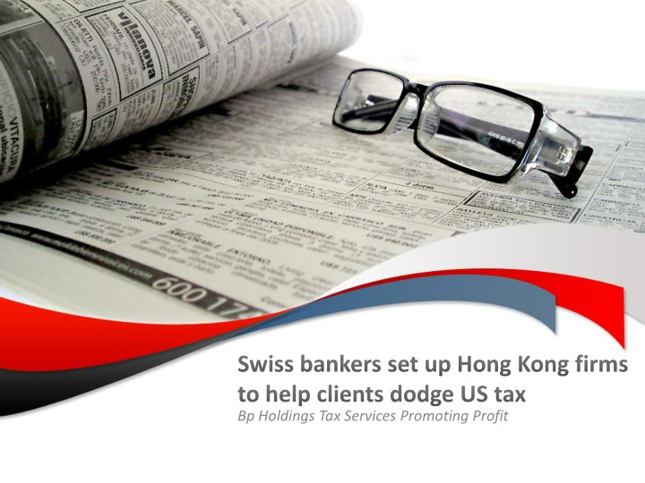 swiss bankers set up hong kong firms to help clients dodge us tax n.