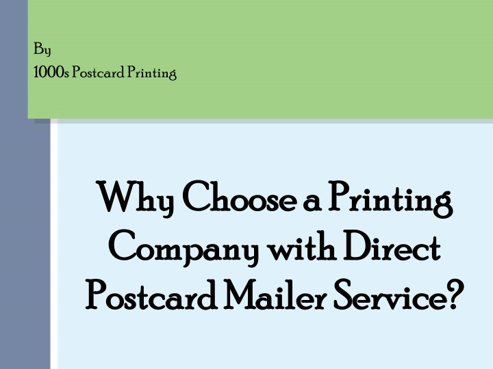 why choose a printing company with direct postcard mailer service n.