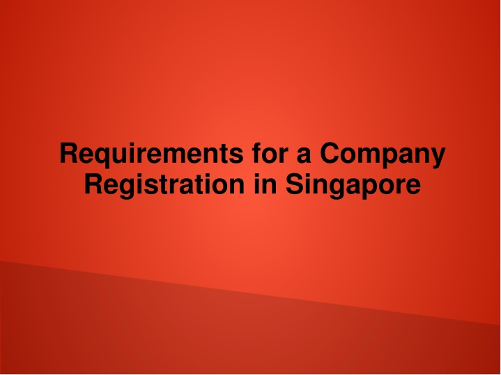 requirements for a company registration in singapore n.