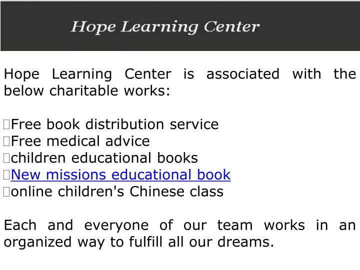 hope learning center is associated with the below n.