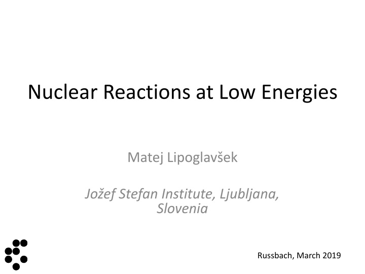 nuclear reactions at low energies n.