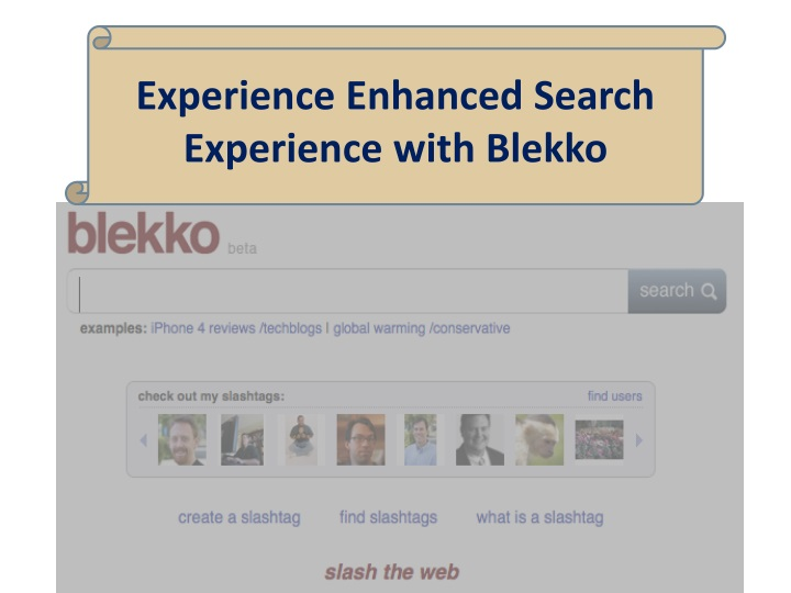 experience enhanced search experience with blekko n.