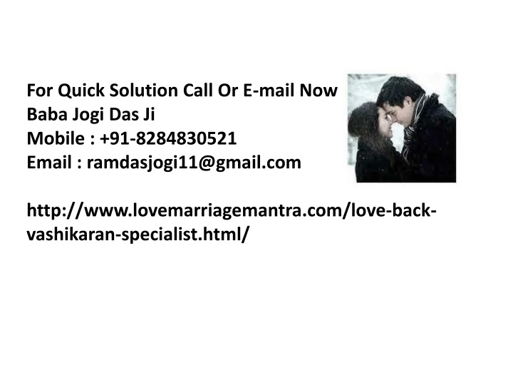 for quick solution call or e mail now baba jogi n.
