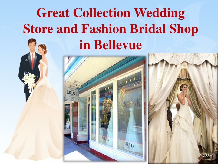 great collection wedding store and fashion bridal n.