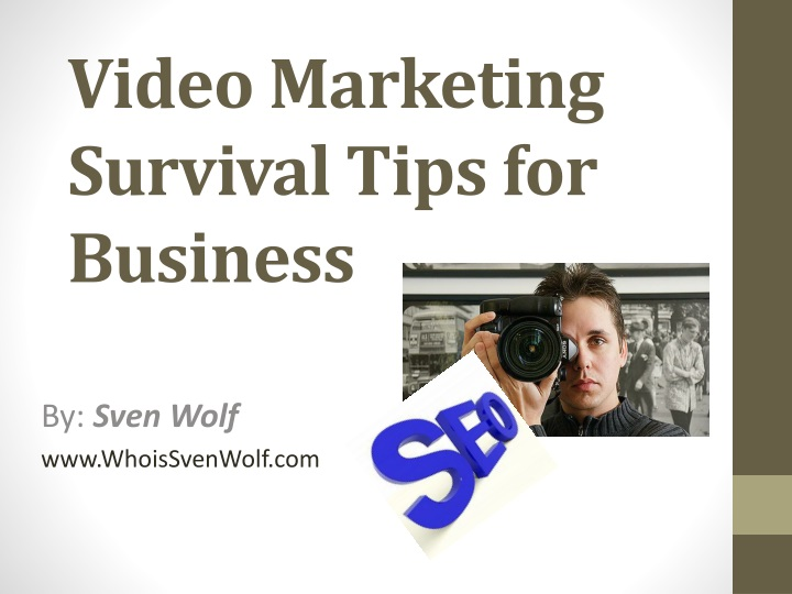 video marketing survival tips for business n.