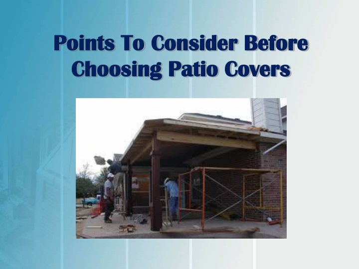 points to consider before choosing patio covers n.