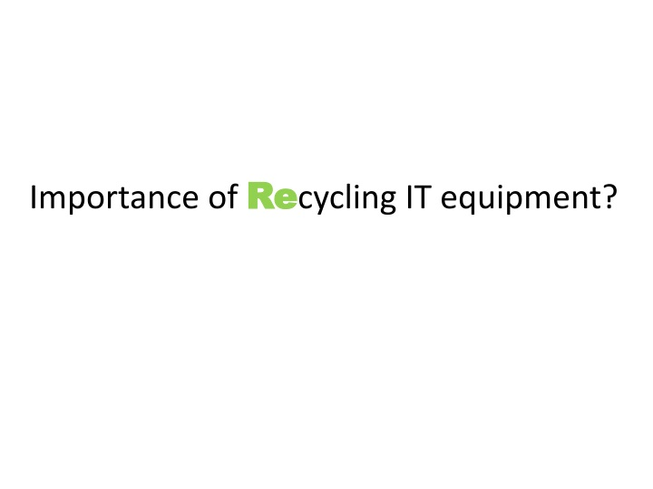 importance of re cycling it equipment n.