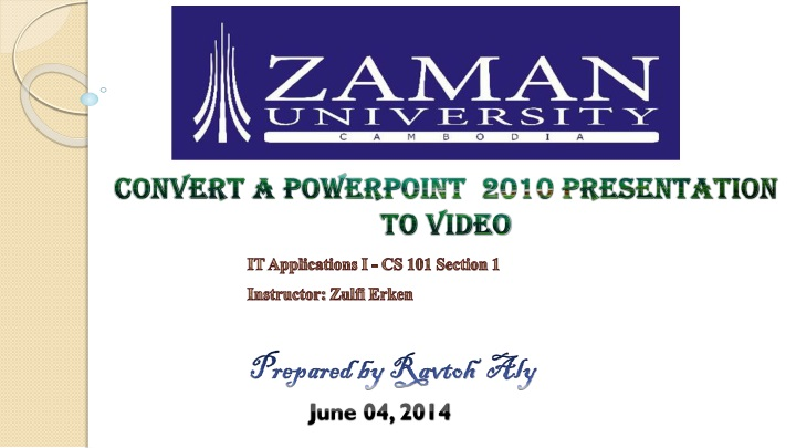 convert a powerpoint 2010 presentation to video n.