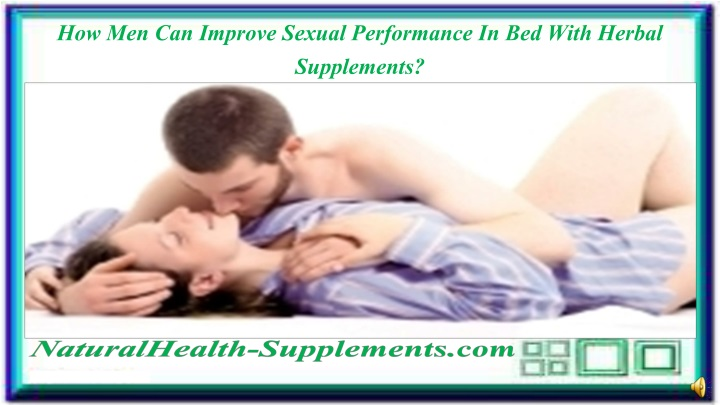 how men can improve sexual performance n.