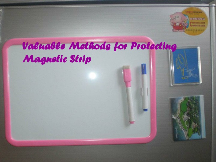 valuable methods for protecting magnetic strip n.