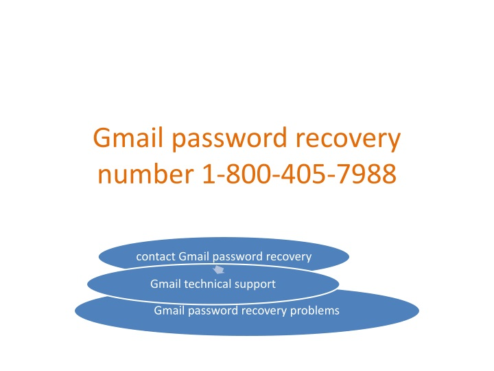 gmail password recovery number 1 800 405 7988 n.