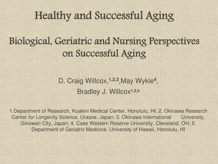 healthy and successful aging biological geriatric and nursing perspectives on successful aging n.