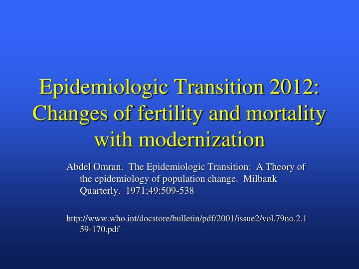 epidemiologic transition 2012 changes of fertility and mortality with modernization n.