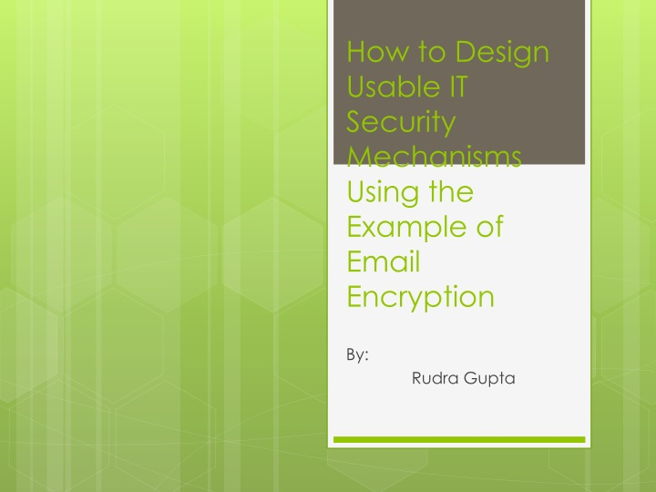 how to design usable it security mechanisms using the example of email encryption n.