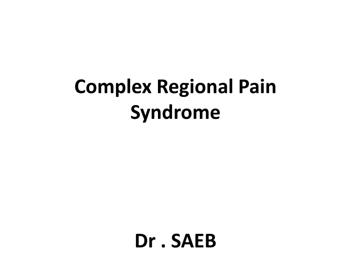 complex regional pain syndrome dr saeb n.