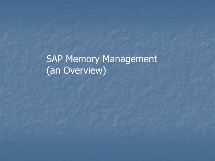 sap memory management an overview n.