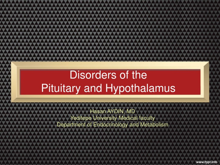 disorders of the pituitary and hypothalamus n.