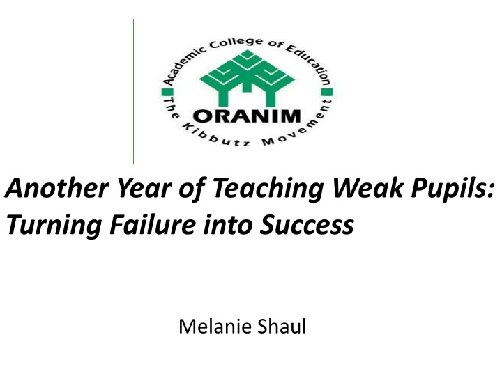 another year of teaching weak pupils turning failure into success n.