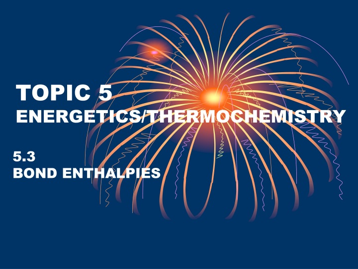 topic 5 energetics thermochemistry n.