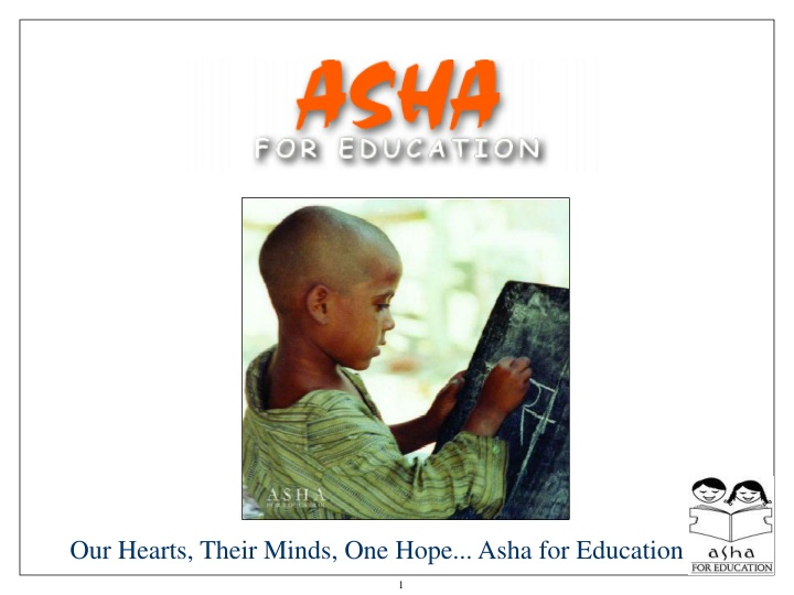 our hearts their minds one hope asha for education n.