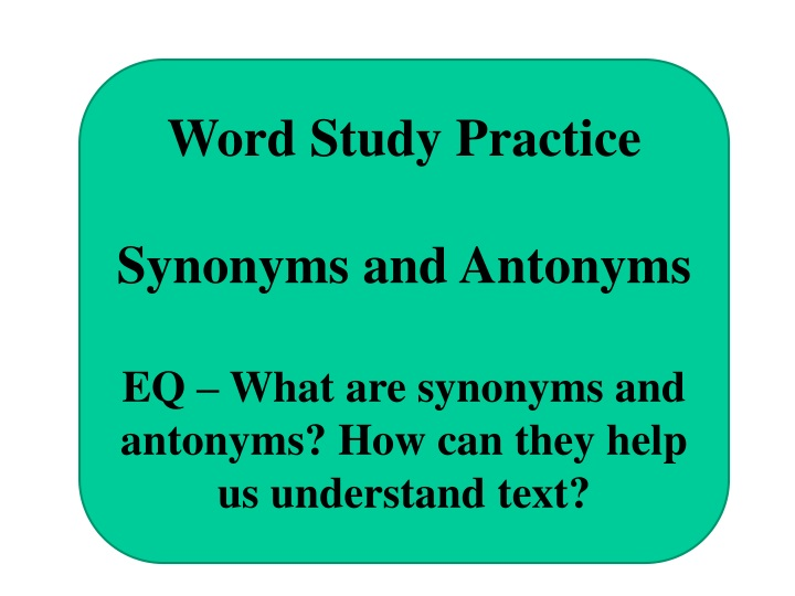 word study practice synonyms and antonyms eq what n.