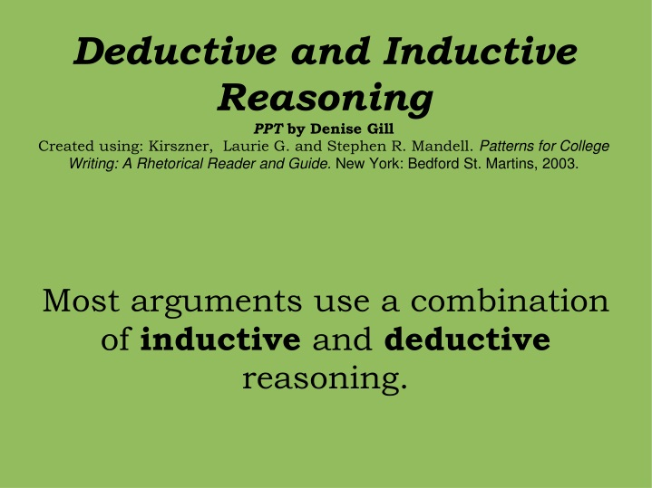 most arguments use a combination of inductive and deductive reasoning n.