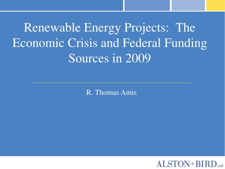 renewable energy projects the economic crisis and federal funding sources in 2009 n.