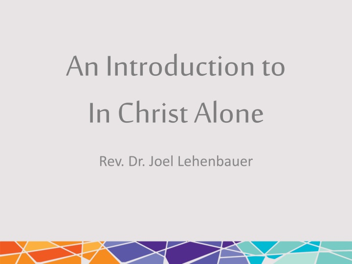 an introduction to in christ alone n.