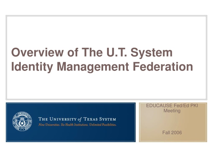 overview of the u t system identity management federation n.