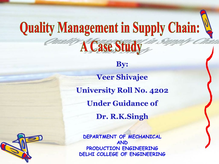 quality management in supply chain a case study n.