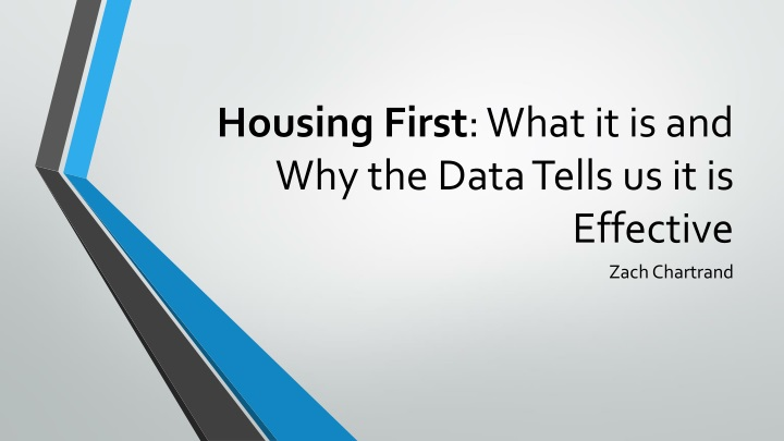 housing first what it is and why the data tells us it is effective n.