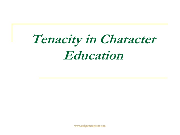 tenacity in character education n.